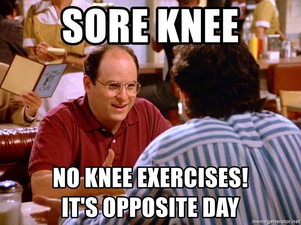 Sore Knees? Don't do knee exercises!